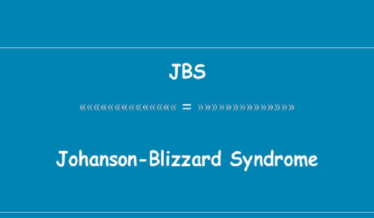 تشخیص و درمان سندروم جانسون بلیزارد | آزمایشگاه ژنتیک اصفهان